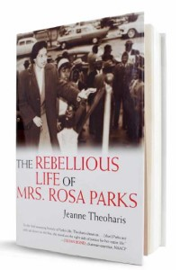 The Rebellious Life of Rosa Parks