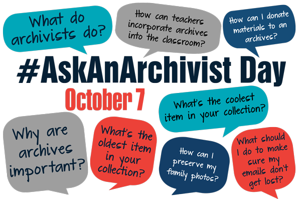 Graphic containing textual images and #AskAnArchivist hashtag