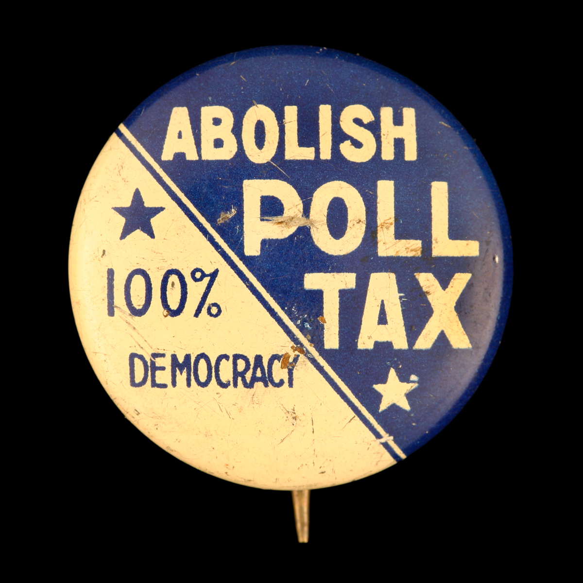"Round blue and white button with two stars and diagonal separation of colors, reading ""Abolish Poll Tax / 100% Democracy"""