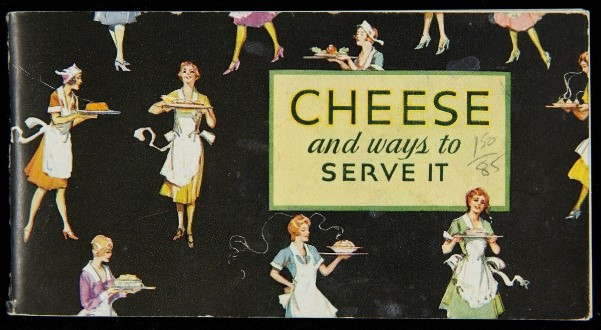 "Black booklet with images of women in aprons holding platters and text ""Cheese and Ways to Serve It"""