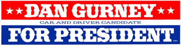 Dan Gurney for President