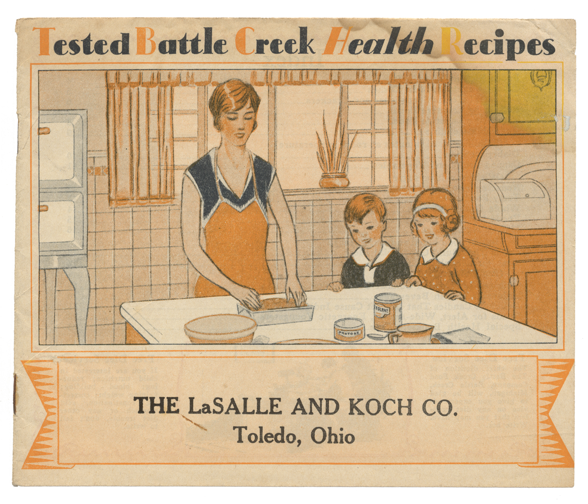 "Recipe booklet cover for ""Tested Battle Creek Health Recipes,"" 1928, showing a woman and two children cooking in a kitchen"